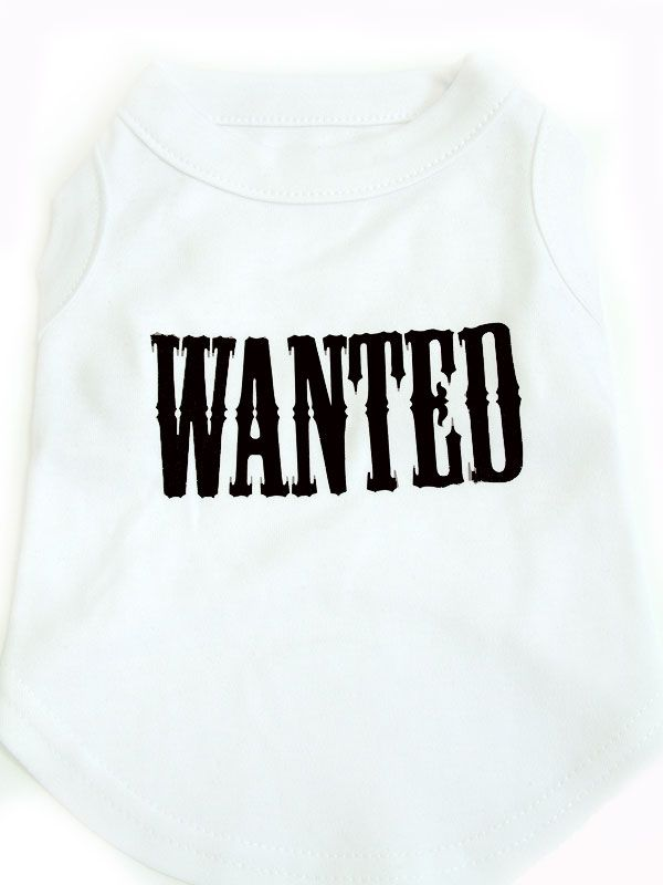 Wanted Dog Tshirt